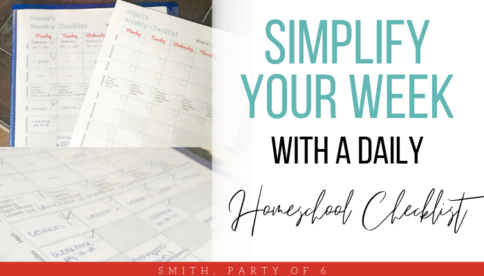 Simplify your week with a daily homeschool checklist!