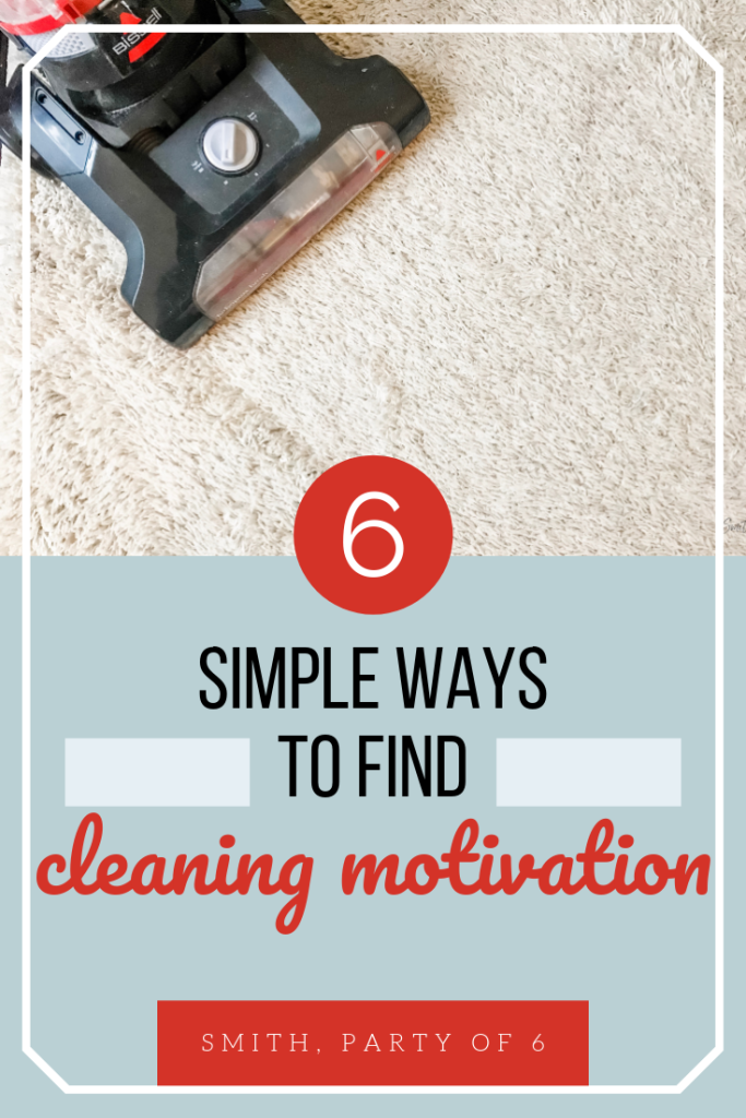 Get motivated to clean house with these 6 simple tips!